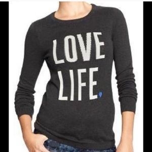 Love Life Old Navy Sweater.